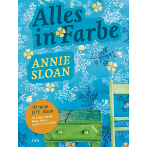 Alles in Farbe – Annie Sloan